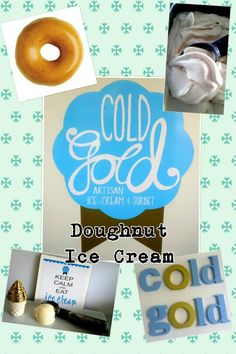 Made from scratch doughnut Cold Ice, Sorbet, Icecream, Doughnut, Artisan, Eat, Gold, Products, Ice Cream