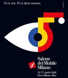 Lorenzo Marini Group, manifesto per Il Salone del Mobile 2016 - Milano Milan Design, Design Trends, Exhibition Poster, Graphic Design, Instagram Posts, Furniture, Graphics, Italy, Italian Designers