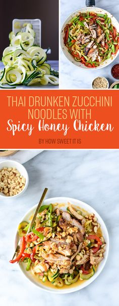 Thai Drunken Zucchini Noodles with Spicy Honey Chicken