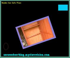 Wooden Gun Safe Plans 170744 - Woodworking Plans and Projects!