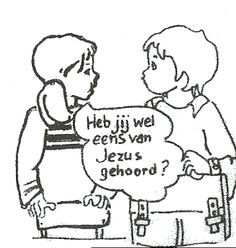 heb jij wel eens van Jezus gehoord?