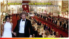Meghan Markle's speech at Royal Wedding reception: 'Thank Royal Family f...