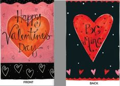 "Be Mine Valentine's Day Garden Flag by House-Impressions. $14.95. Fade-resistant colors. Double-sided suede material. Hand-crafted. 12.5"" x 18"". Flags are the greeting card of your home! Add a piece of colorful and welcoming décor to your outdoor setting with one of these flags. Made of durable materials, the vibrant colors in this flag will last for years to come."