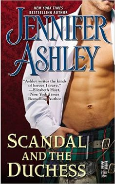 Scandal and the Duchess (Mackenzies Series) - Kindle edition by Jennifer Ashley. Romance Kindle eBooks @ Amazon.com.