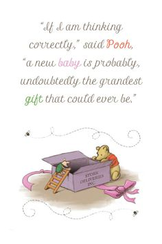 https://flic.kr/p/dNKYGK | New Baby Quote~ Winnie the Pooh | Classic pooh artwork used for this framed print. The frame was displayed at the baby shower and then given as a gift to the mommy-to-bee for the nursery.