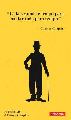 O 52 semanas homenageia artista com frases ditas por ele ao longo da vida. O certo é Charlie e não Charles.