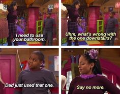 That's So Raven LOL yep me and my brother have had this conversation.