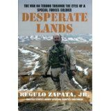 Desperate Lands: The War on Terror Through The Eyes of a Special Forces Soldier (Kindle Edition)By Regulo Zapata