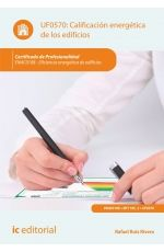 UF0570: Calificación energética de los edificios. Rafael Ruiz Rivera. IC Editorial. Signatura 46 RUI. No catálogo: http://kmelot.biblioteca.udc.es/record=b1510291~S1*gag