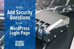Learn step-by-step how to add security questions to your WordPress login page. This will add an extra level of security to your WordPress website. Free Web Design, Web Design Tips, Graphic Design Tips, Tool Design, Minimalist Wordpress Themes, Premium Wordpress Themes, Free Website Templates, Web Design Projects