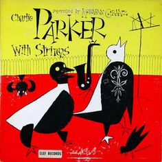 Charlie Parker With Strings Volume 2 - album cover (1950)