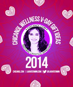 ChicaNOL's Valentine's Day Wellness Guide