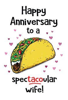 Taco Anniversary - Happy Anniversary Card #greetingcards #printable #diy #Anniversary Happy Anniversary Cards, Playing Cards, Greeting Cards, Printables, Island, Diy, Free, Bricolage, Playing Card Games