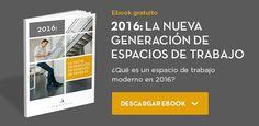 """Descarga la guía """"2016: la nueva generación de espacios de trabajo"""""""