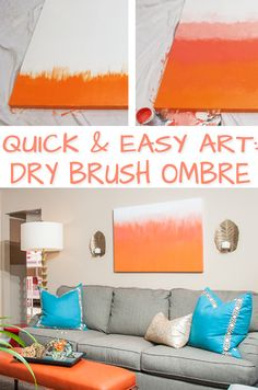 A super easy tutorial to create ombre art using a dry brush. Use inespensive statement art to add color to any area of your home.