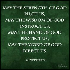 May the strength of God...