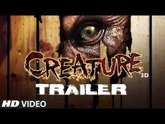Lets check out the trailer of Vikram Bhatt's monster thriller Creature 3D