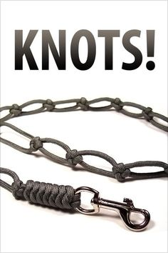 """Knots!"" gives you the complete step-by-step instructions for 13 different knot tying projects."