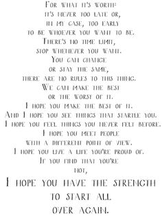 Benjamin Button. This quote is very haunting. I hope when I need the strength I have it.