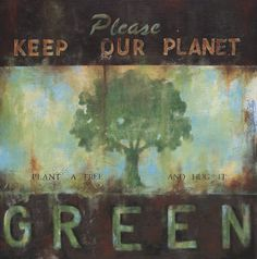 A green planet is a happy planet