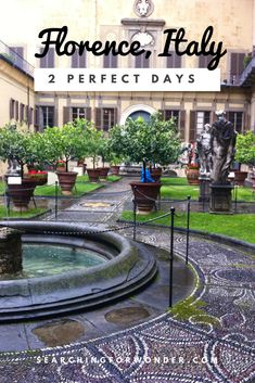 The perfect two day itinerary for Florence, Italy.