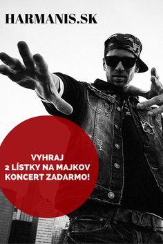 Kto má rád Majka Spirita, do 25. mája môže vyhrať 2 lístky na jeho koncert úplne zadarmo :)  #harmanis #MajkSpirit