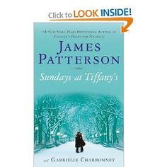 The best James Patterson book out there! (Not a murder mystery thriller, but a sweet, unconventional love story.)