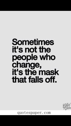 and that mask has fallen off MANY times, not just once or twice!!!