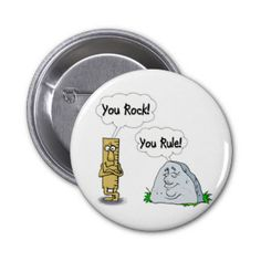 You Rock You Rule Pinback Buttons
