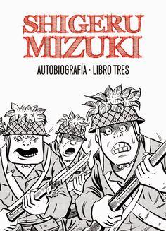 Autobiografía / Shigeru Mizuki ; [traducción, Alberto Sakai]