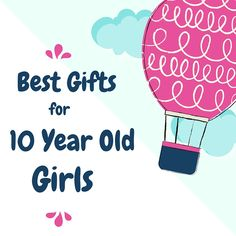 25 Best Gifts For 10 Year Old Girls You Wouldnt Have Thought Of Yourself Must See Guide 2018 Birthday Presents GirlsCool