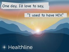 """One day, I'd love to say, """"I used to have HIV"""". #respectaids #zerodiscrimination"""