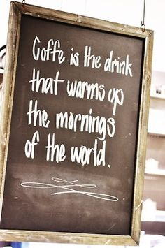 Coffee is the drink...