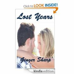 """Ginger Sharp 2nd Adult Erotic Novel, """"Lost Years,"""" made its debut in 2013 on Amazon which is followed by many other steamy adult romance novels."""