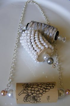 I wine cork necklace... is this too obvious ~ ha ha!