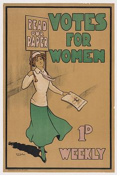 """Suffrage poster: """"Read our paper. Votes for women."""""""
