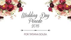 Wedding Day Penedo 2016