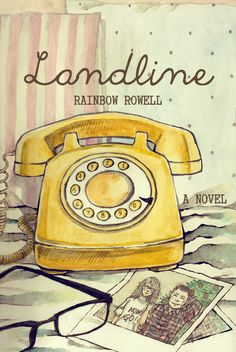 Art of the Day: Landline (Alternate Book Cover) Tools: Pencil and watercolor on watercolor paper // Edited in PSCS5 I'm not going to pretend I know something about marriage but this book hit home for...
