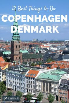 12 of the Best Things to Do in Copenhagen, Denmark - Top Tips for Your Trip! | Blog by The Planet D: Canada's Adventure Travel Couple