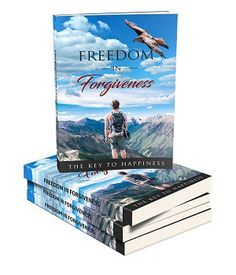 Ebook Freedom In Forgiveness - The Key To Happiness Turn Your Life Around, Transform Your Life, Do You Feel, How Are You Feeling, The Power Of Forgiveness, Big Battle, Learning To Let Go, Key To Happiness, Life Video