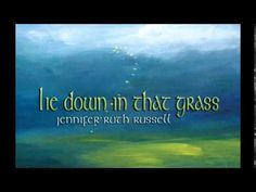 Jennifer Ruth Russell - lie down in that grass