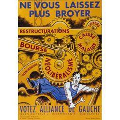 Vintage poster – Ne vous laissez plus broyer, votez alliance de gauche Original Vintage, Gauche, Vintage Posters, The Originals, Image, France, Self Employment, Political System, Wedding Ring