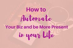 "Automating your business is good for everybody, but especially for solopreneurs, freelancers, and others who have a tendency to try to ""do it all."""