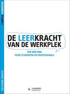 De leerkracht van de werkplek : een win-win voor studenten en professionals