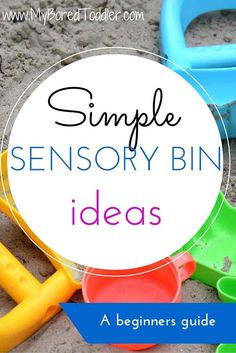 If some of the complicated (but amazing) sensory bins on Pinterest make you put sensory bins in the 'too hard' basket, these simple ideas will get you started with your own sensory bin. Easy activities - I promise!
