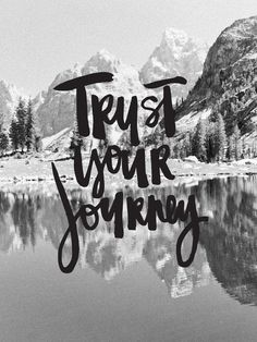 Trust Your Journey B&W poster print | LifeLovePaper