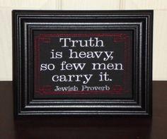 Truth Quote Heavy Burden  5x7 inch Jewish by JustForGiggles, $20.00
