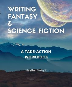 Books for Writers – Heather E. Writing Process, Writing Tips, Heather Wright, Writing Fantasy, Gifts For Teens, Book Design, Writers, Science Fiction, My Books