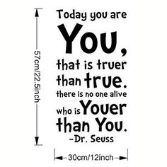 DR. SEUSS Quote Today You Are Removable Vinyl Wall Stickers Art Decal Home Decor