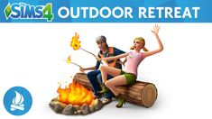 OUT NOW! The Sims 4 Outdoor Retreat :-) Watch the official trailer right here!